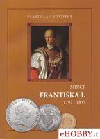 Mince Františka I. 1792-1835