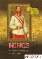 Mince Františka Jozefa I. 1848-1916